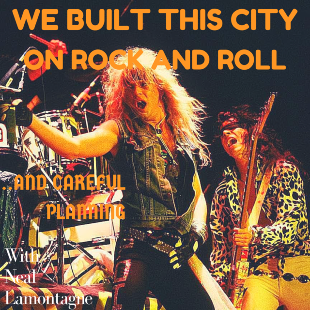 we built this city on rock and roll