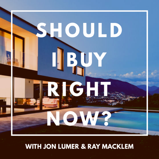 should I buy now with jon lumer and ray macklem
