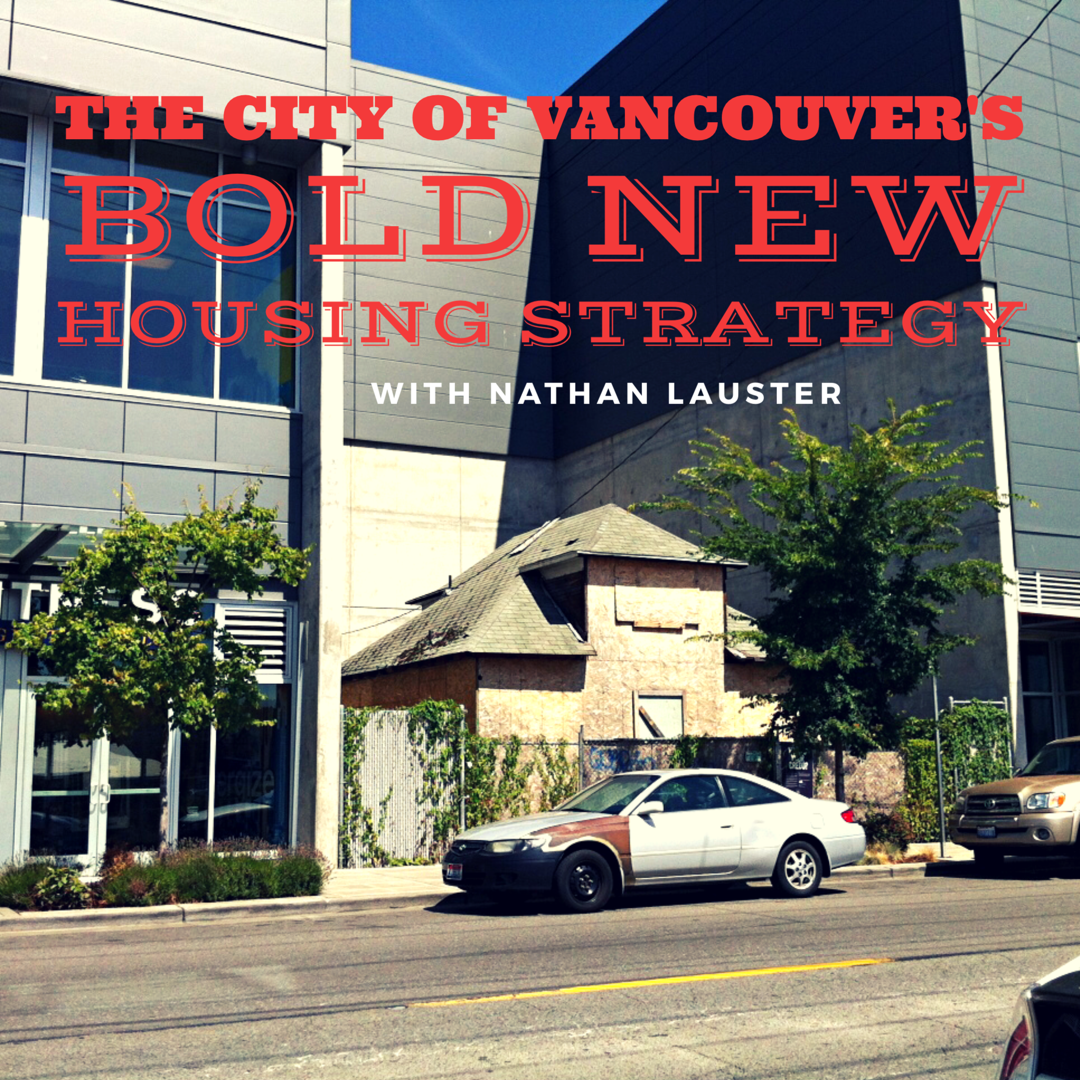 City of Vancouver's Bold New Housing Strategy