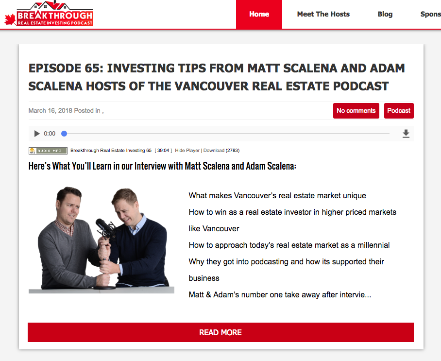 The Vancouver Real Estate Podcast Featured On Breakthrough Real Estate Investing Podcast!