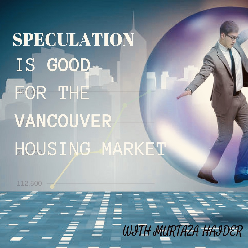 Speculation Is Good For Vancouver