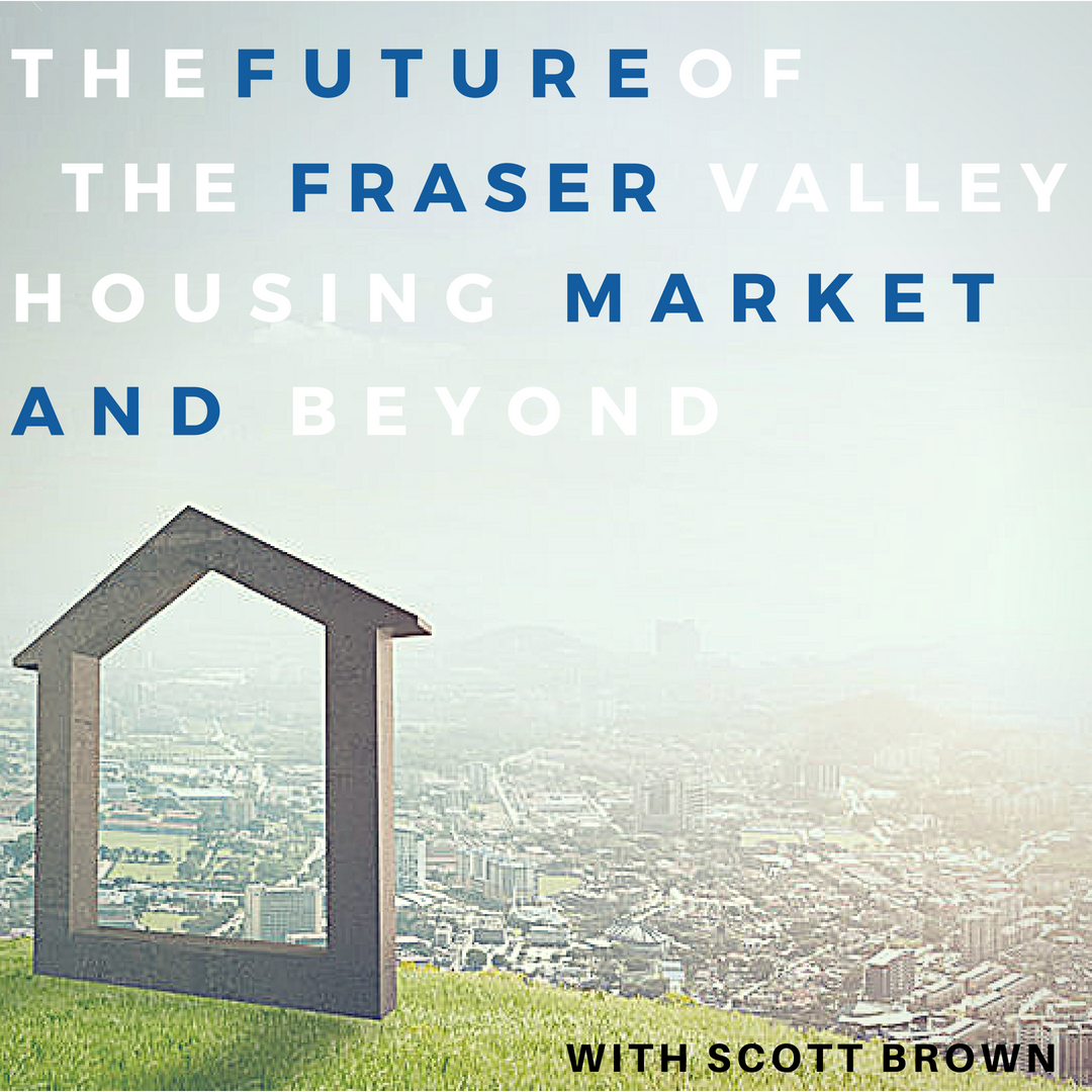 https://www.vancouverrealestatepodcast.com/wp-content/uploads/2018/06/The-Future-of-the-Fraser-Valley-Housing-Market-and-Beyond-with-Scott-Brown.png