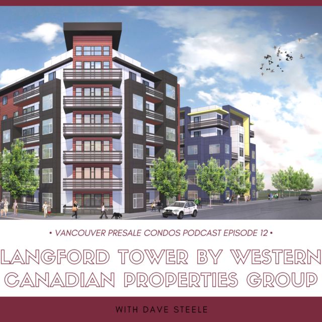 Langford Tower by Western Canadian Properties Group with Dave Steele