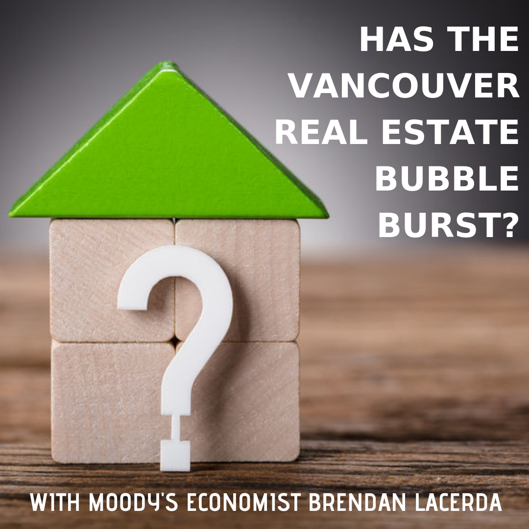 Has the Vancouver Real Estate Bubble Burst_