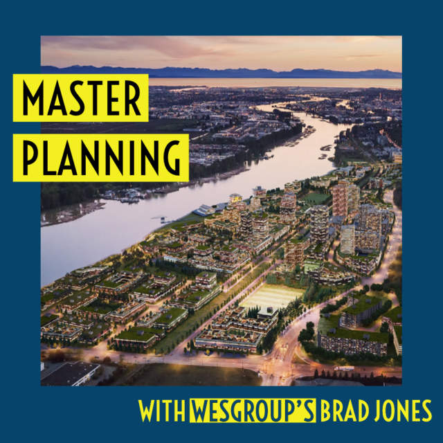 Master Planning with Wesgroup's Brad Jones