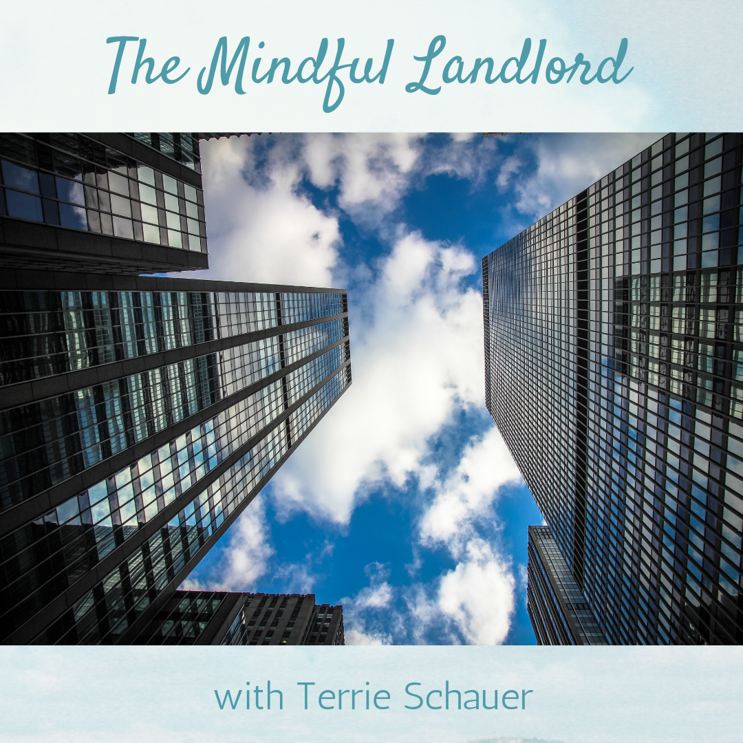 The Mindful Landlord with Terrie Schauer