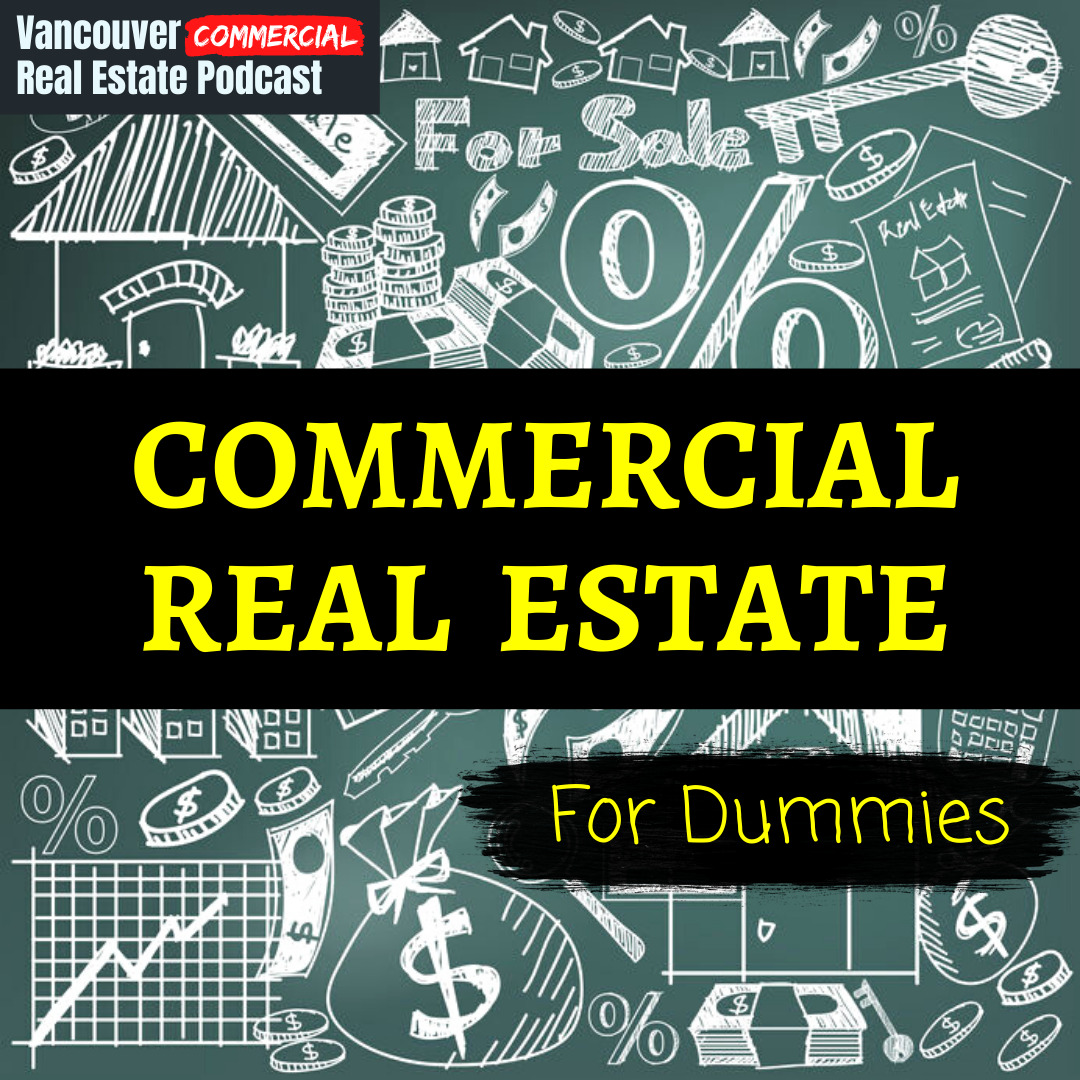 Vancouver Commercial Real Estate Podcast episode 1 title card