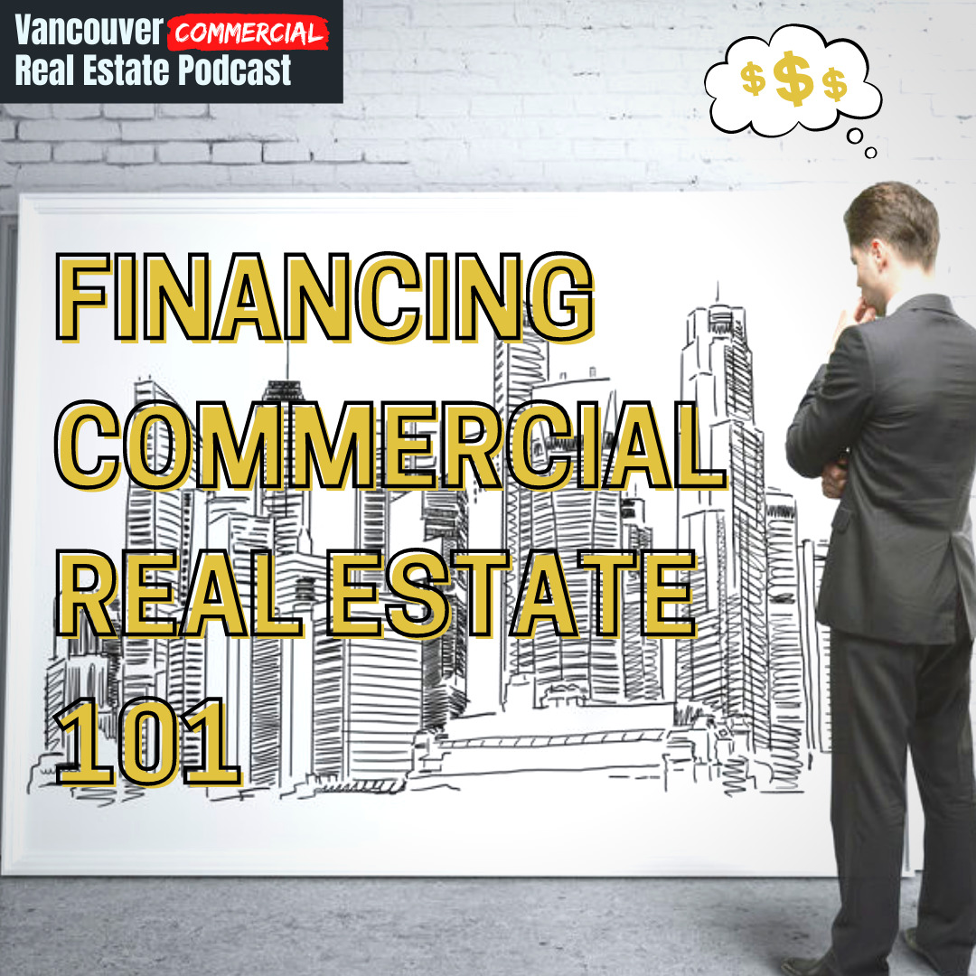 Vancouver Commercial Real Estate Podcast episode 2 title card