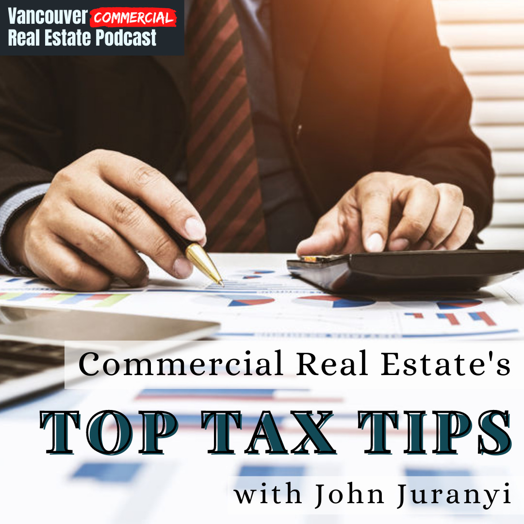Vancouver Commercial Real Estate Podcast episode 7 title card