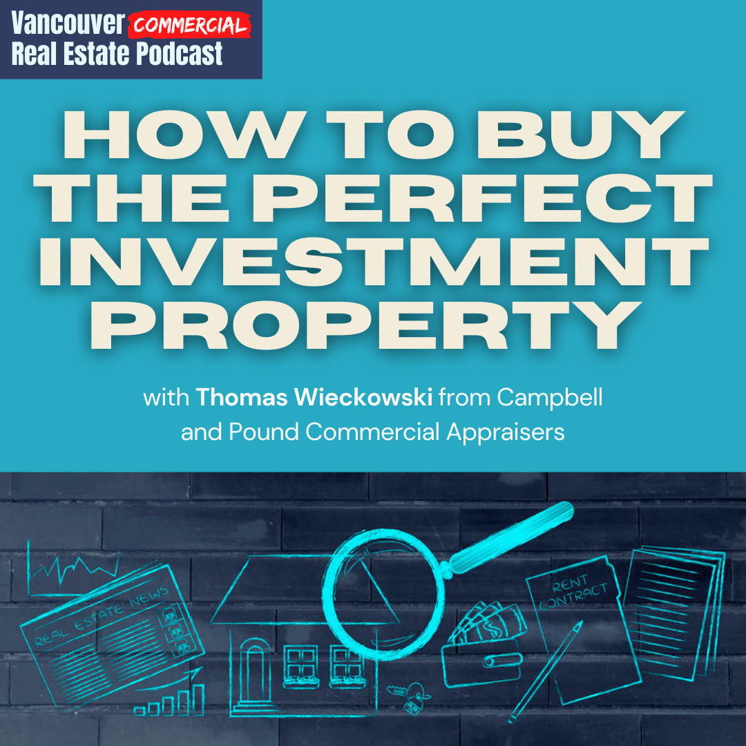 Vancouver Commercial Real Estate Podcast episode 8 title card