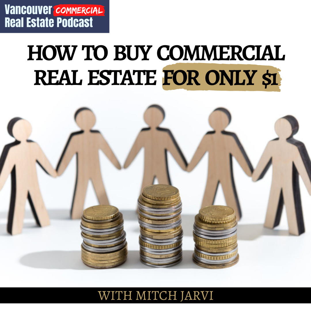Vancouver Commercial Real Estate Podcast episode 10 title card