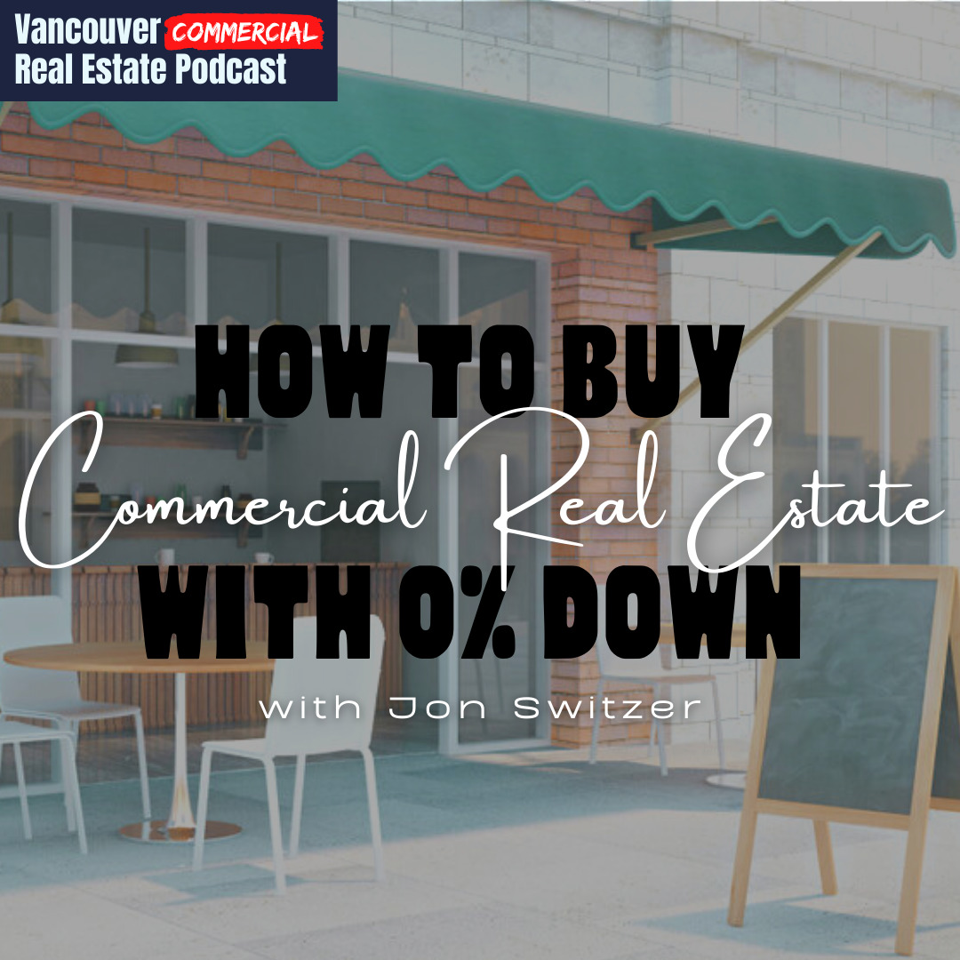Vancouver Commercial Real Estate Podcast episode 15 title card