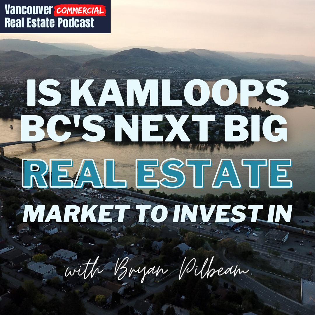 Vancouver Commercial Real Estate Podcast episode 16 title card
