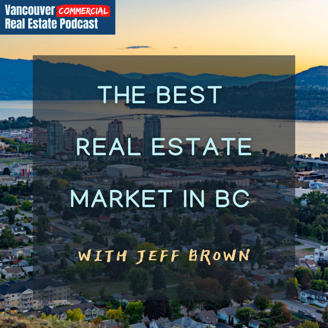 Vancouver Commercial Real Estate Podcast episode 17 title card
