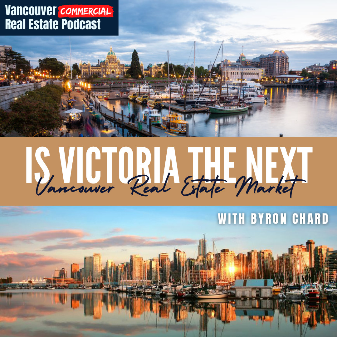 Vancouver Commercial Real Estate Podcast Episode 20 Title Card