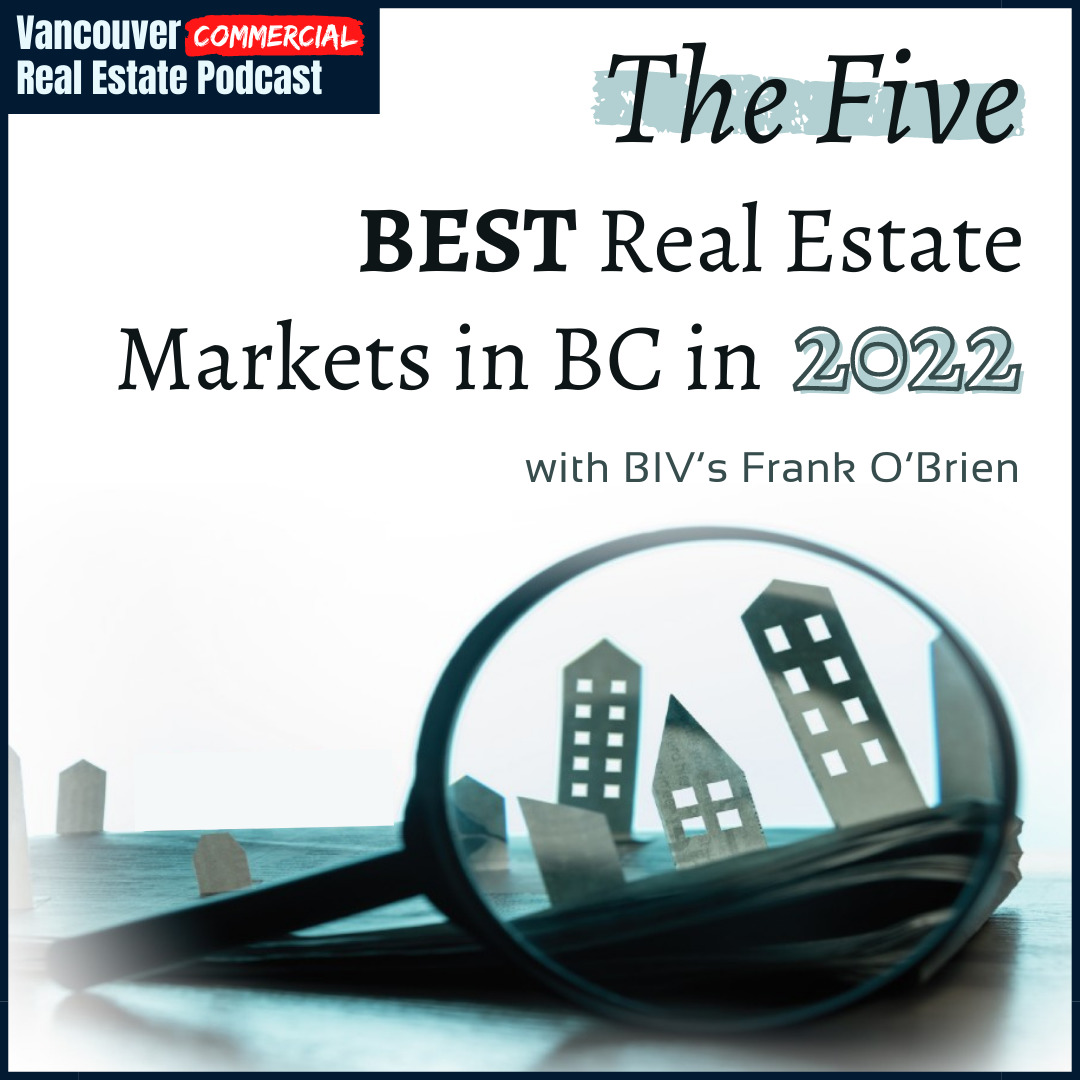 Vancouver Commercial Real Estate Podcast Episode 22 Title Card